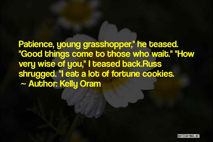Kelly Oram Quotes 1005549