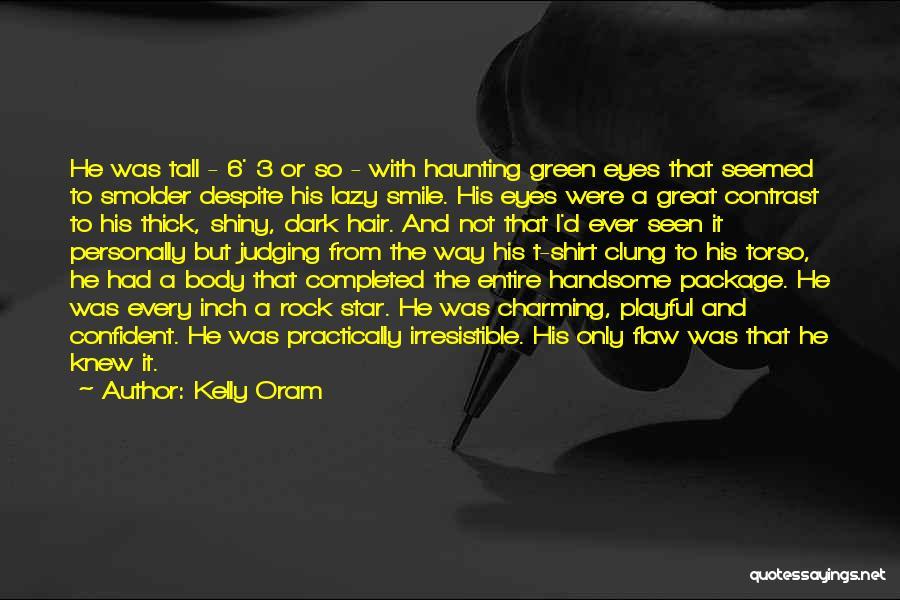 Kelly Oram Quotes 1082163