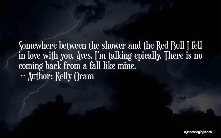 Kelly Oram Quotes 1172214