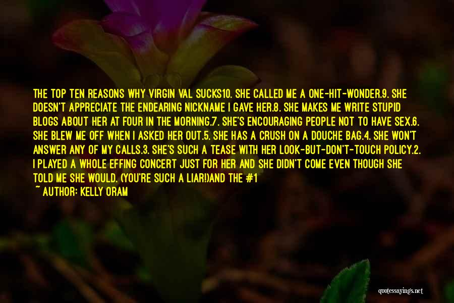 Kelly Oram Quotes 1222993