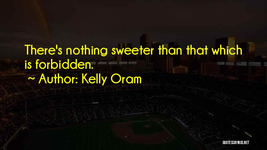Kelly Oram Quotes 1277043