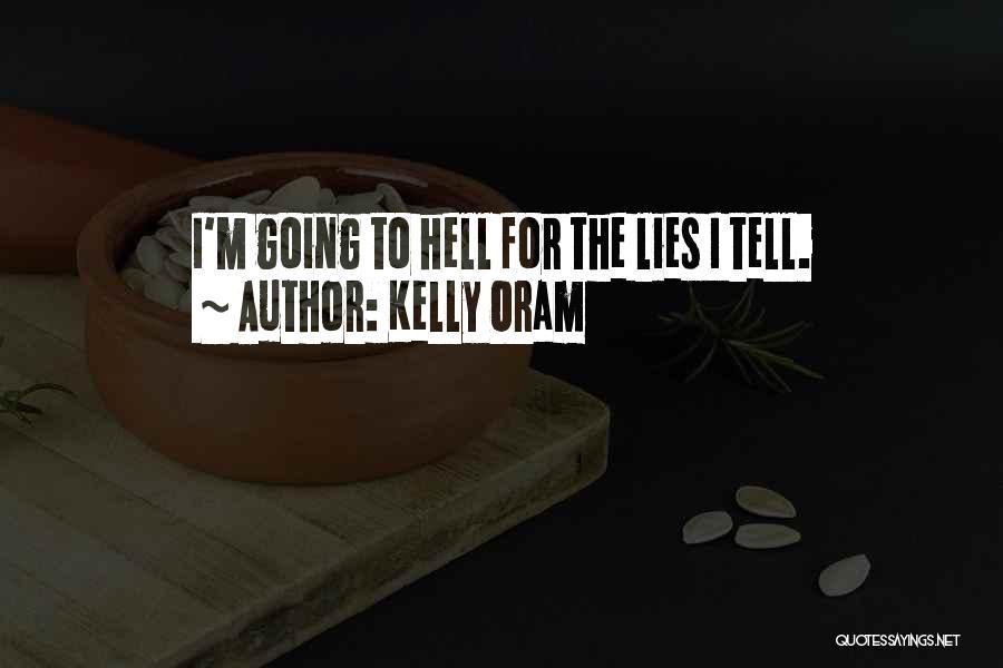 Kelly Oram Quotes 1640976