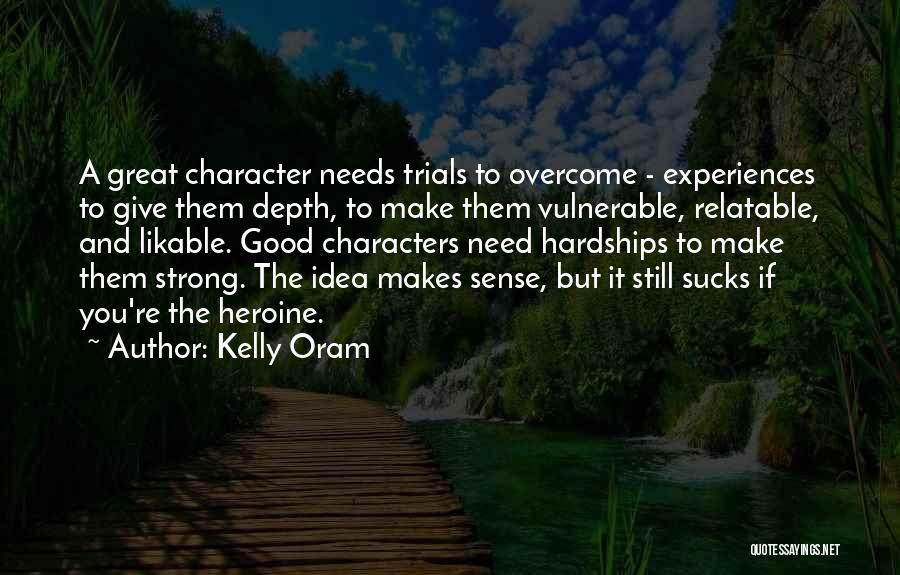 Kelly Oram Quotes 1888556