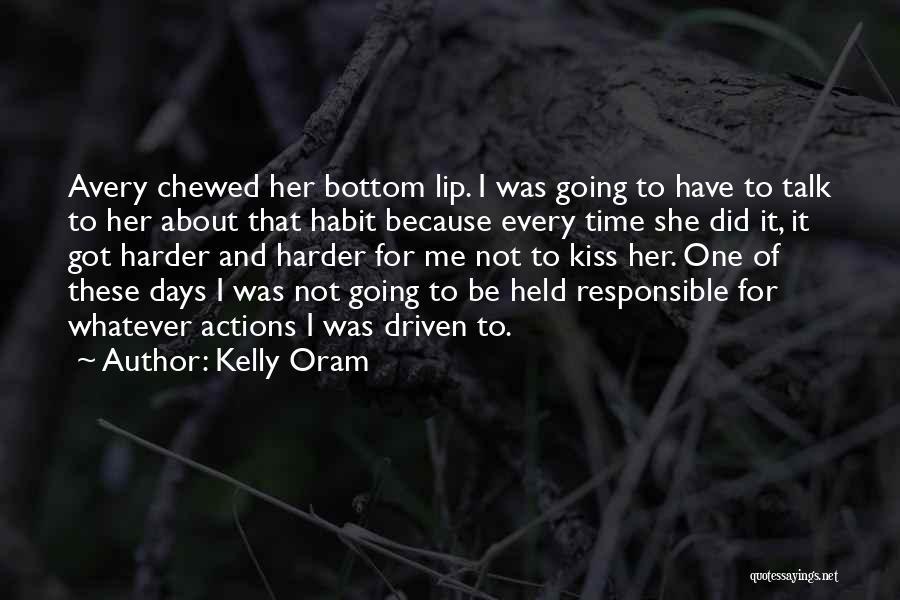 Kelly Oram Quotes 1998832