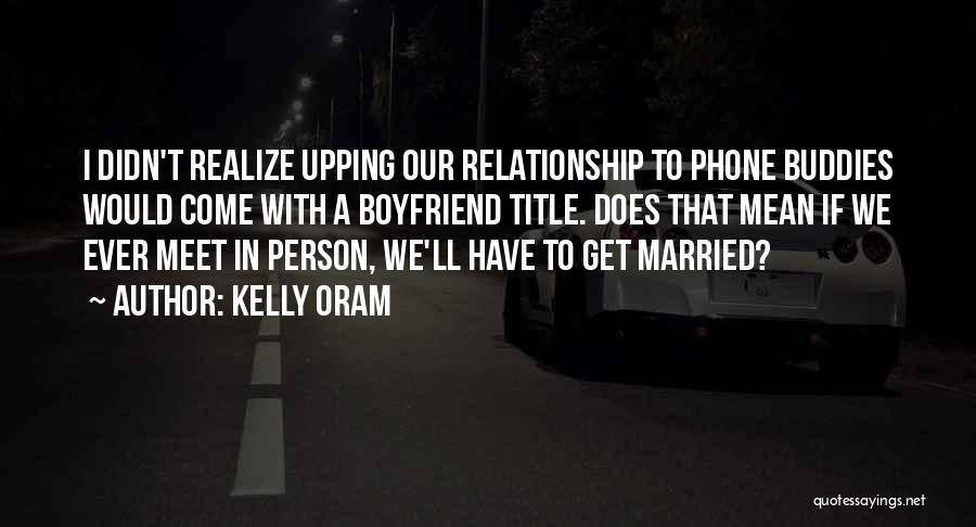 Kelly Oram Quotes 2001324