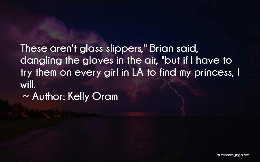 Kelly Oram Quotes 201224