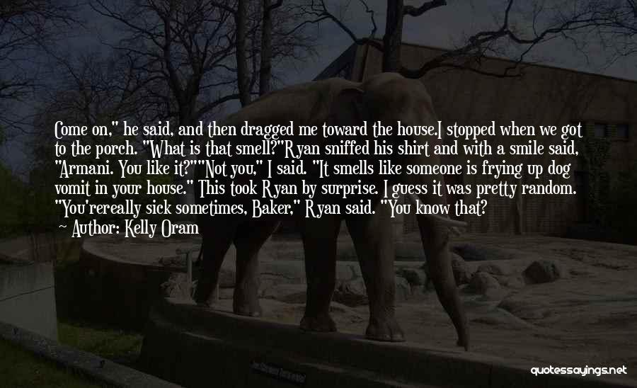 Kelly Oram Quotes 2058390
