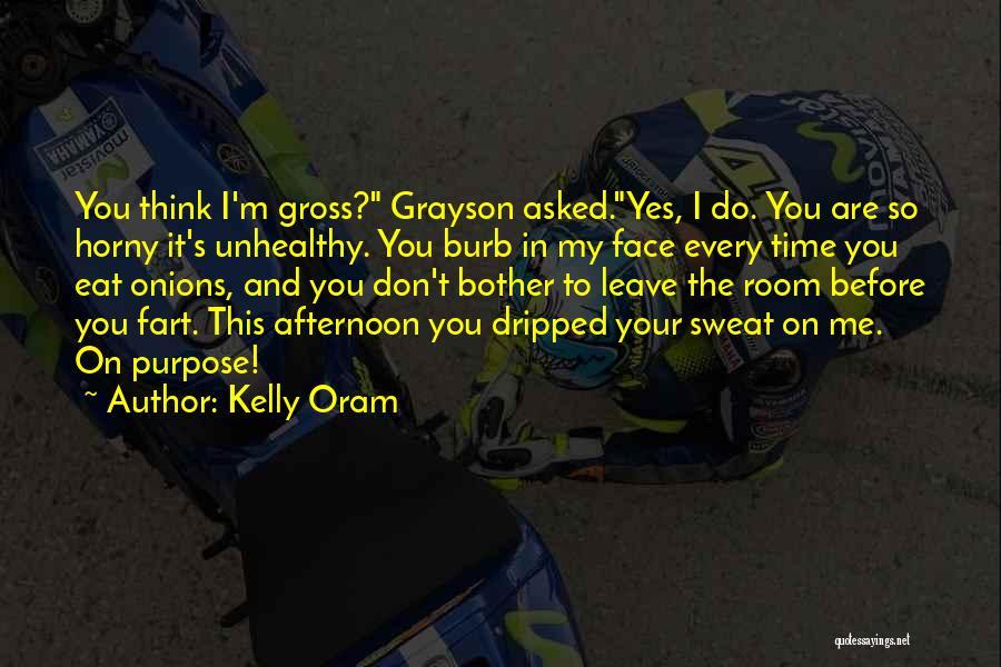 Kelly Oram Quotes 2107347