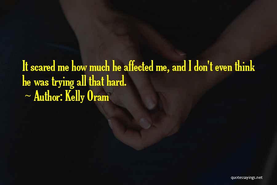 Kelly Oram Quotes 2181415