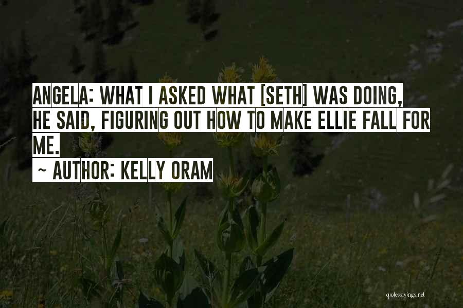 Kelly Oram Quotes 2218666