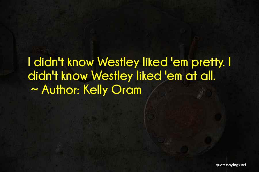 Kelly Oram Quotes 2233163