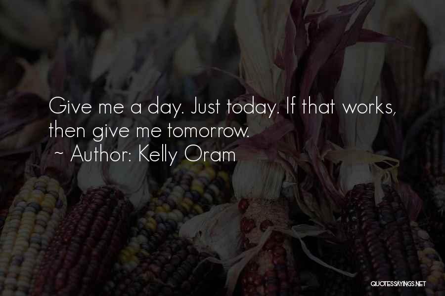 Kelly Oram Quotes 2247144