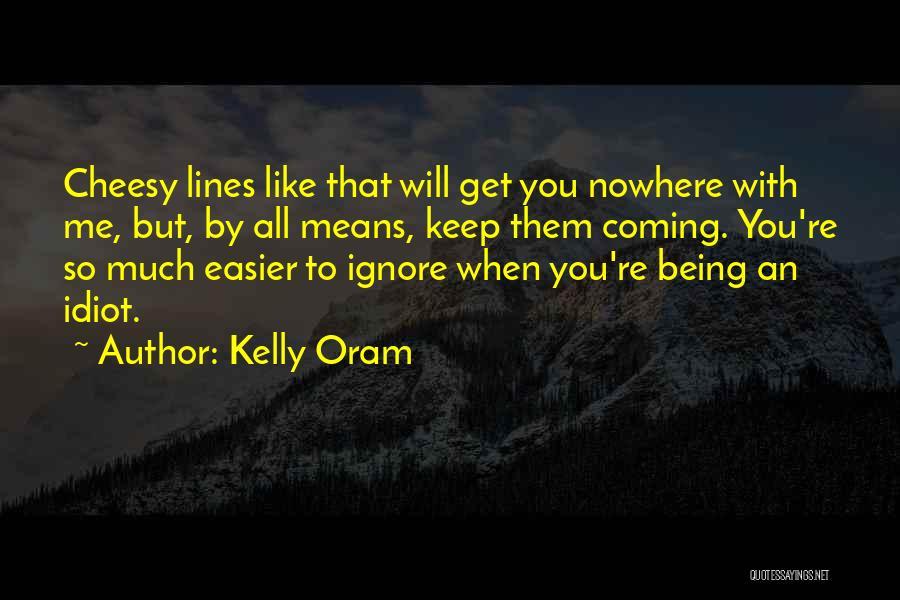 Kelly Oram Quotes 240245