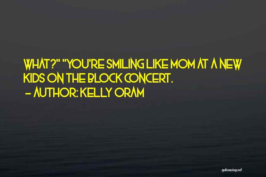 Kelly Oram Quotes 285453