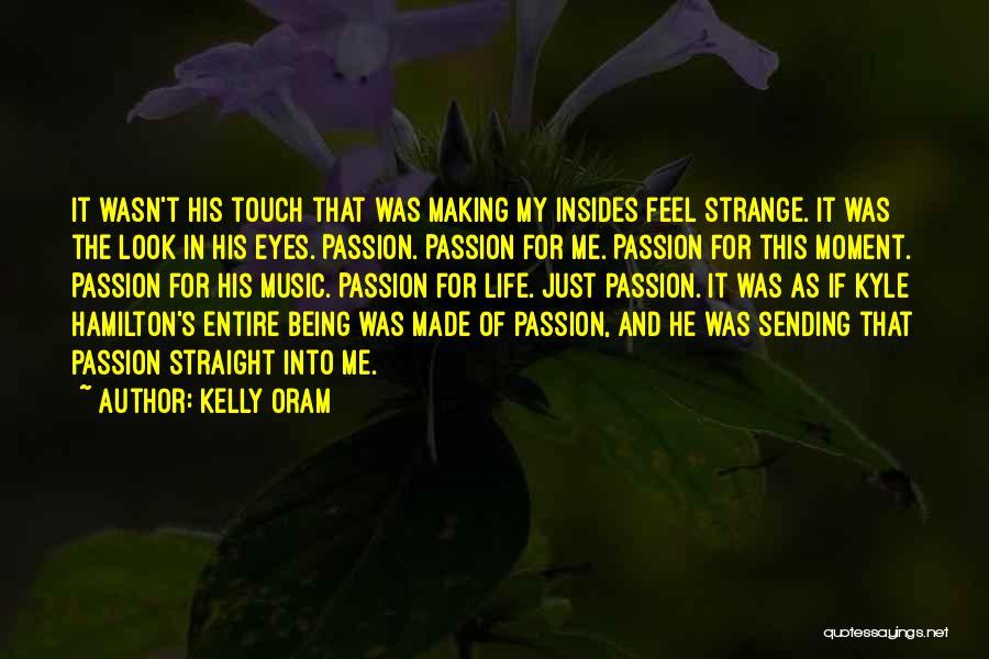 Kelly Oram Quotes 303199