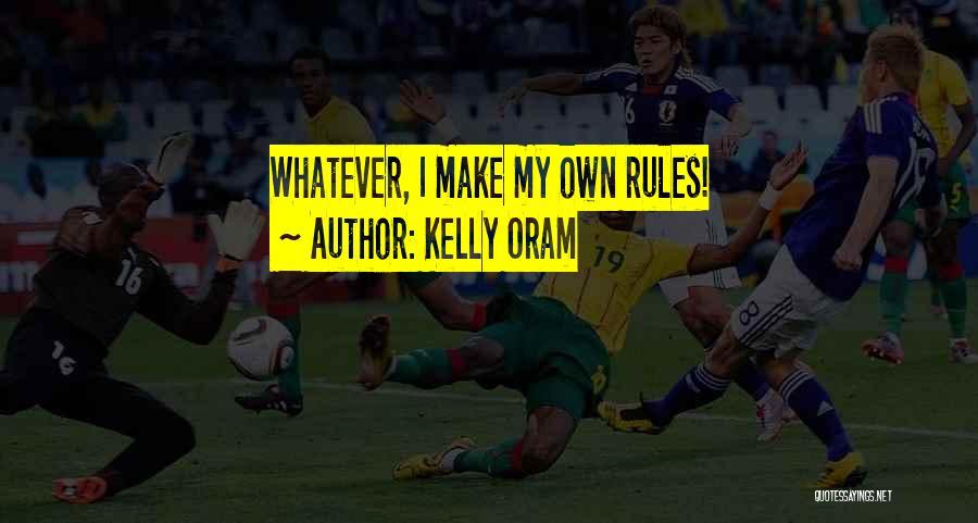Kelly Oram Quotes 404767