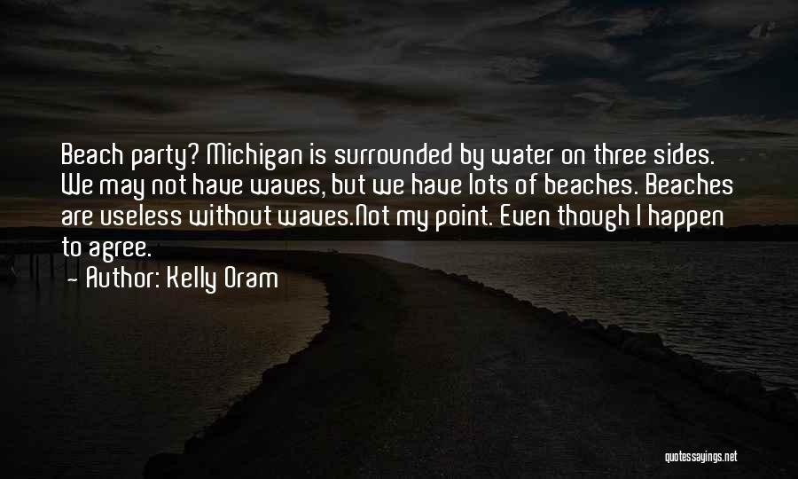 Kelly Oram Quotes 564570