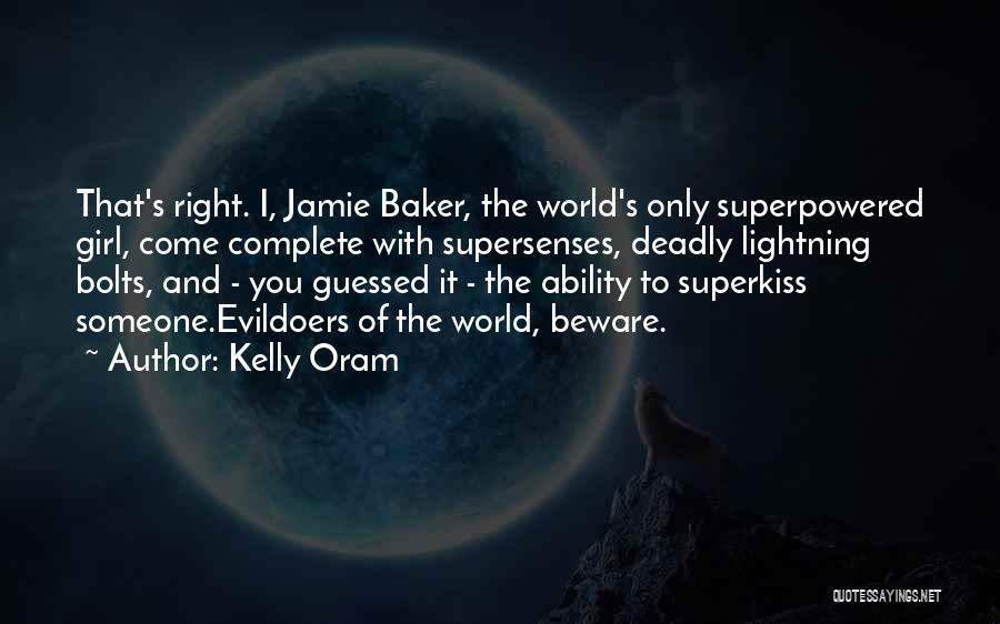 Kelly Oram Quotes 579018