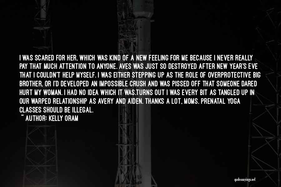 Kelly Oram Quotes 609440
