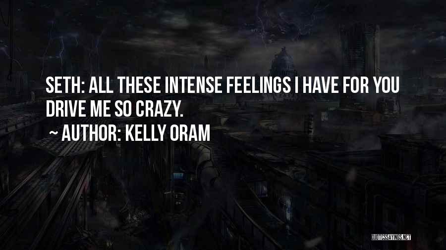 Kelly Oram Quotes 643906