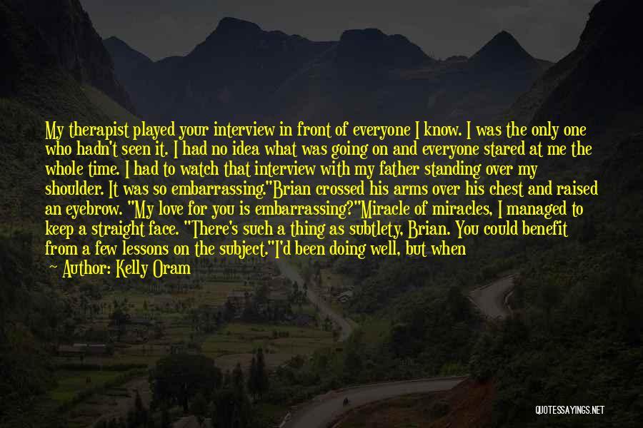 Kelly Oram Quotes 713297