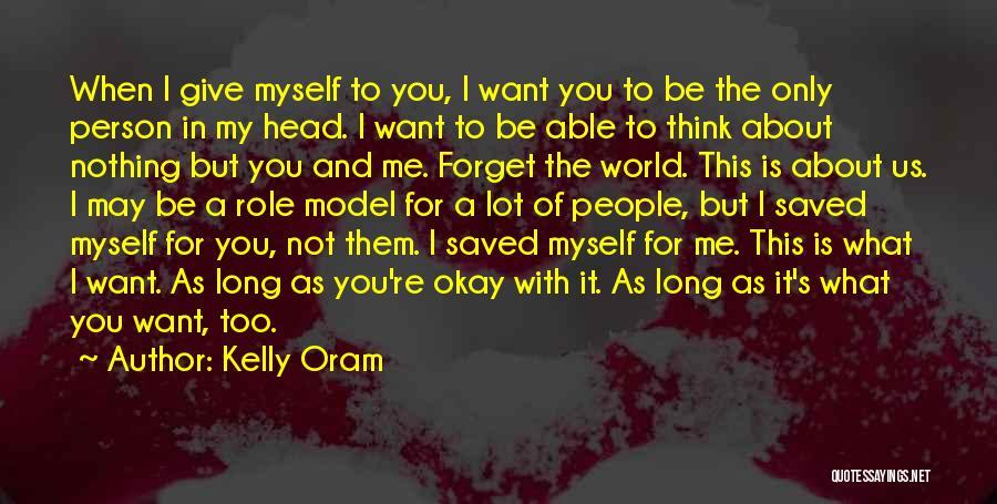Kelly Oram Quotes 75819