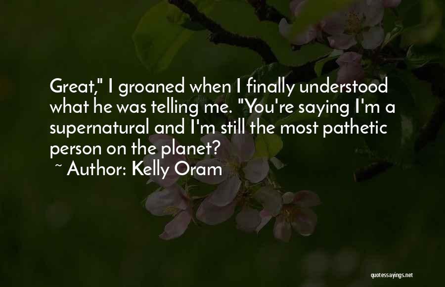 Kelly Oram Quotes 845096