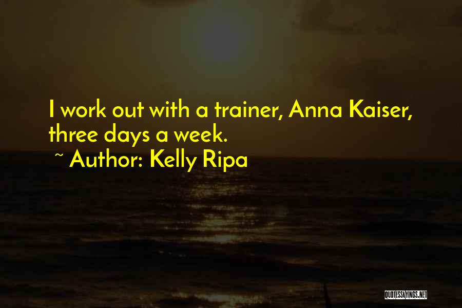 Kelly Ripa Quotes 1056003