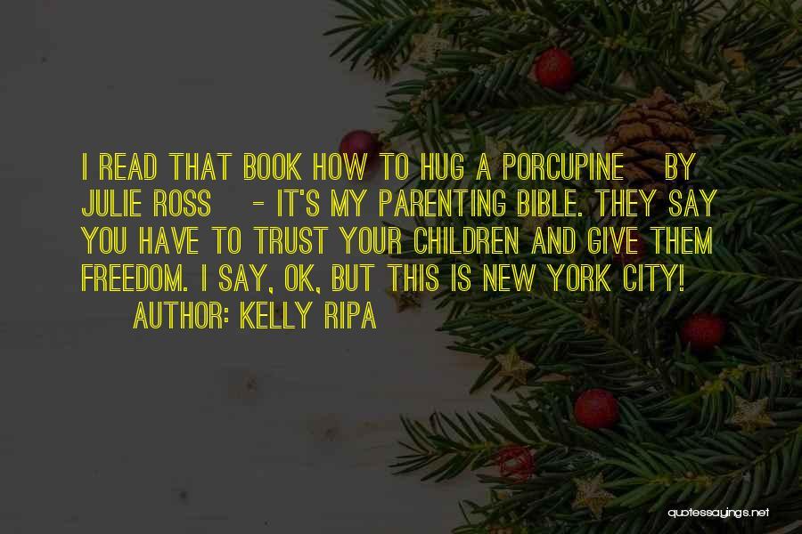 Kelly Ripa Quotes 1678983