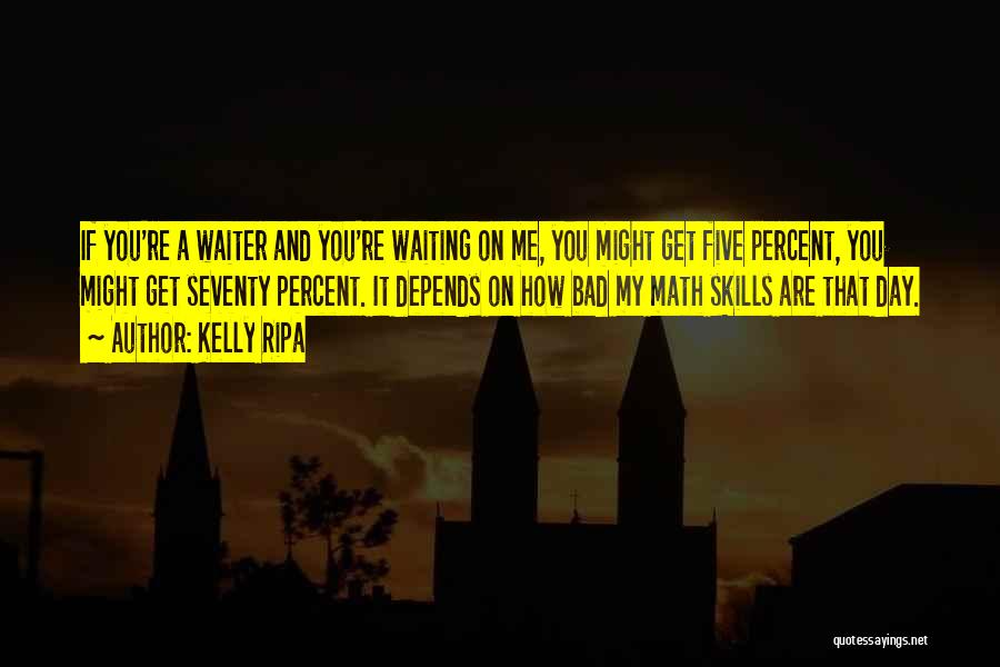 Kelly Ripa Quotes 1878105