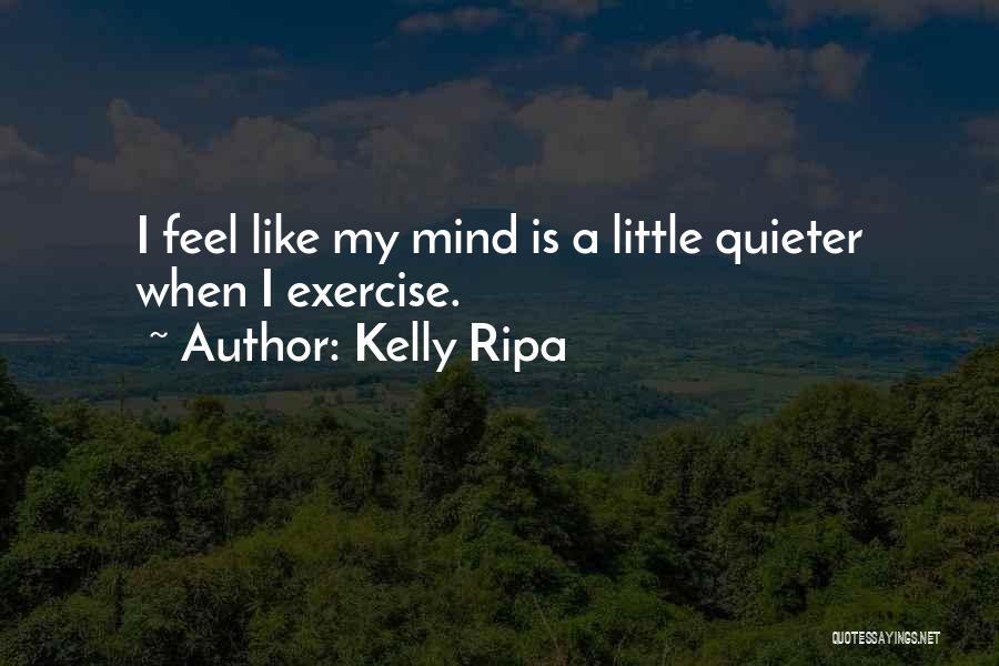 Kelly Ripa Quotes 2069662