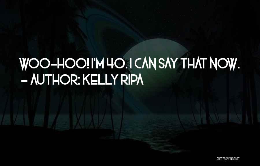 Kelly Ripa Quotes 281048