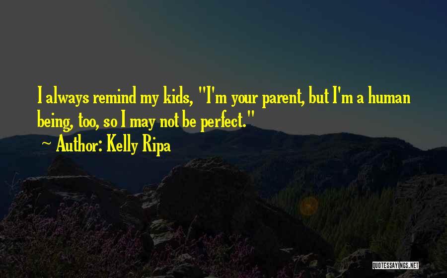 Kelly Ripa Quotes 657167