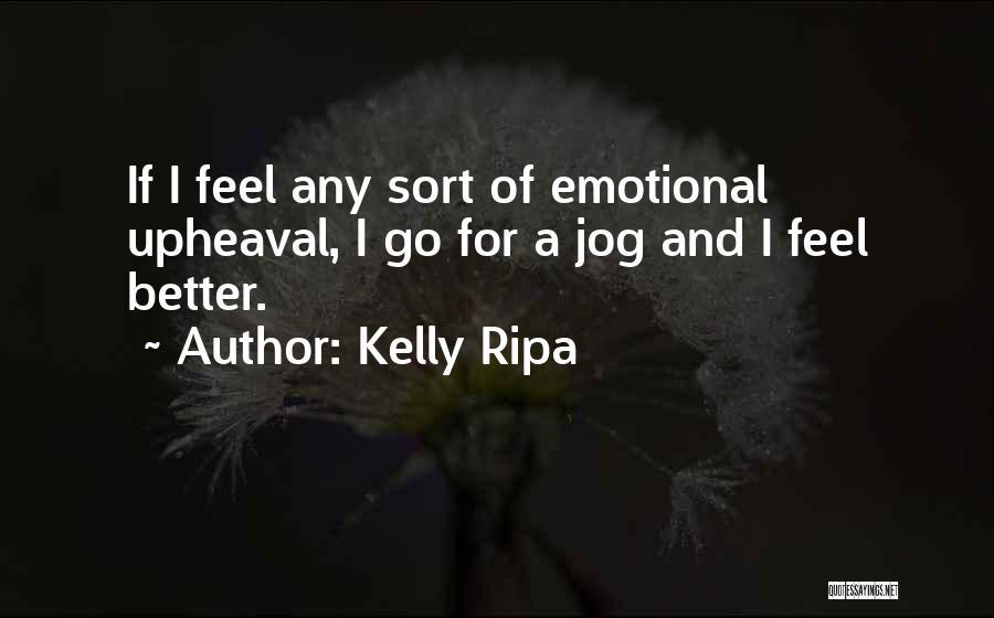 Kelly Ripa Quotes 750690