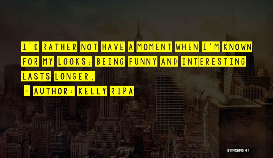 Kelly Ripa Quotes 943065
