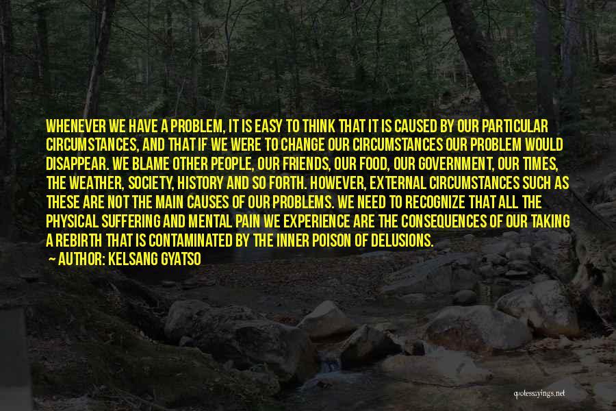 Kelsang Gyatso Quotes 1178243