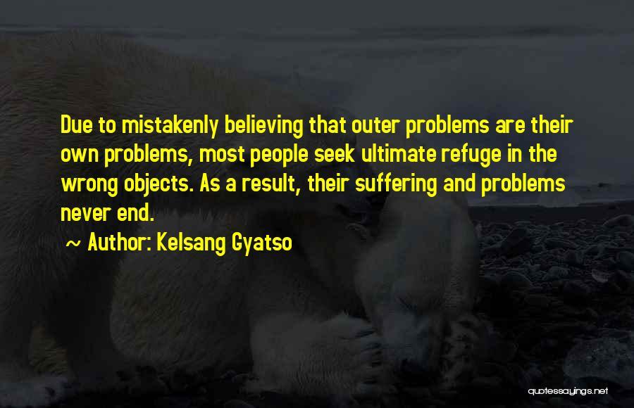 Kelsang Gyatso Quotes 1846991