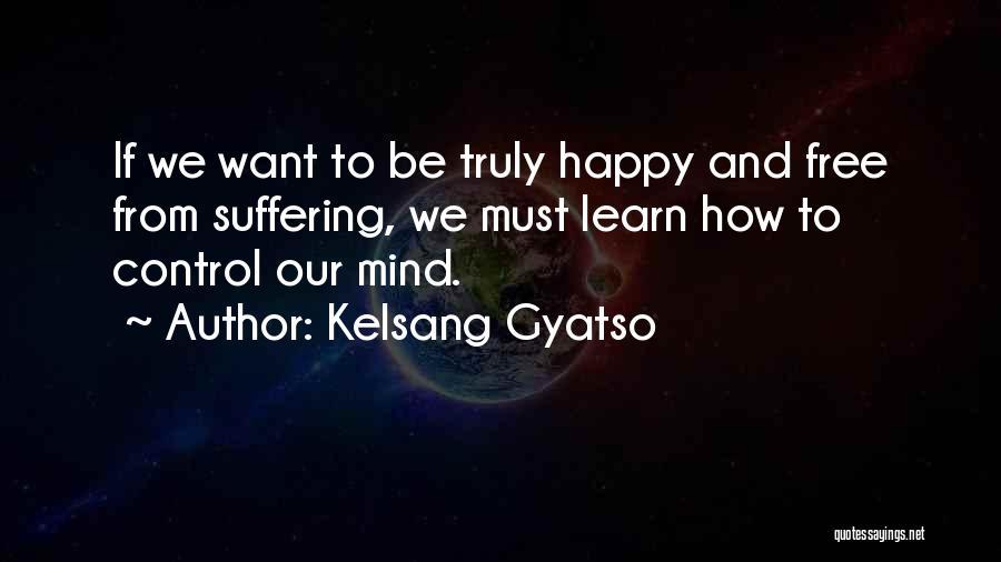 Kelsang Gyatso Quotes 834094