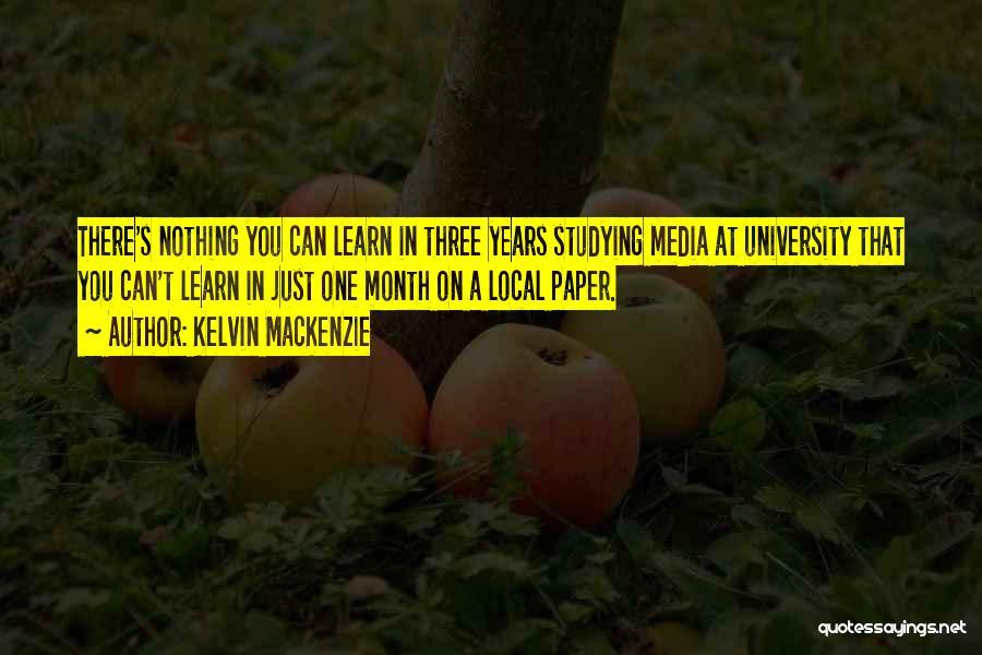 Kelvin MacKenzie Quotes 1518936