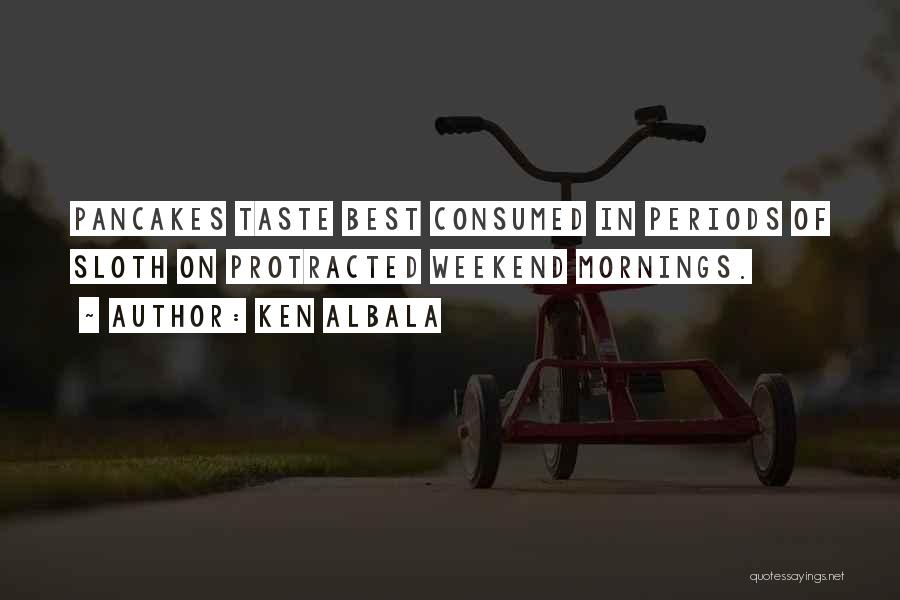 Ken Albala Quotes 354287