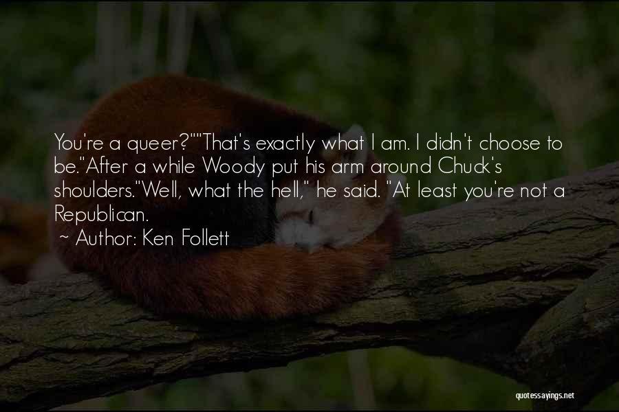 Ken Follett Quotes 1003919