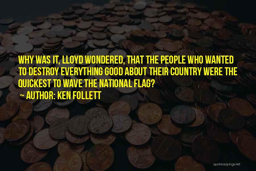 Ken Follett Quotes 1038634