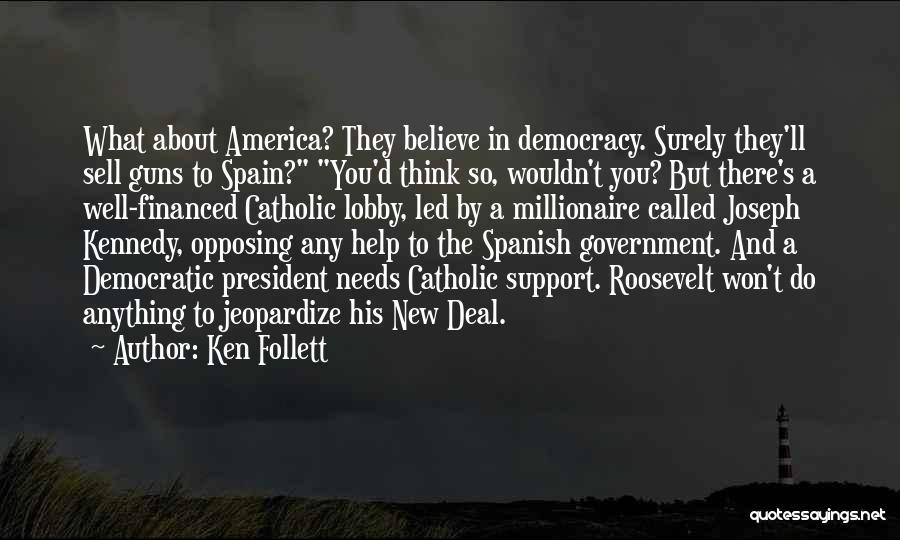 Ken Follett Quotes 1060665