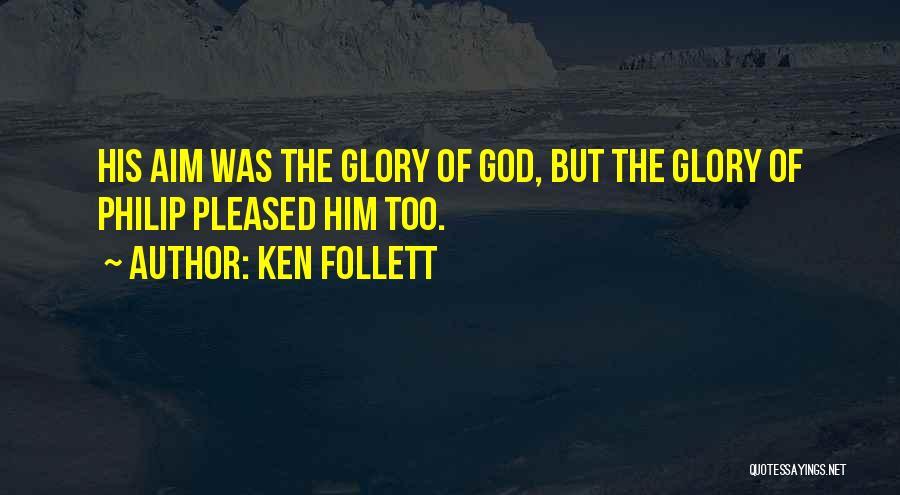 Ken Follett Quotes 1085570