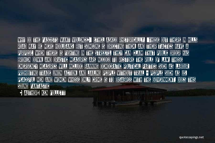 Ken Follett Quotes 1155763