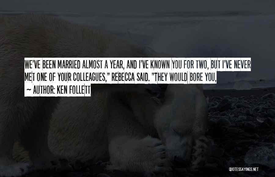 Ken Follett Quotes 1168097