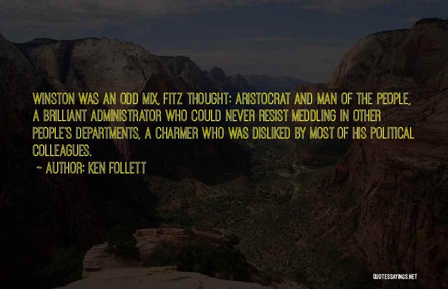 Ken Follett Quotes 1176498