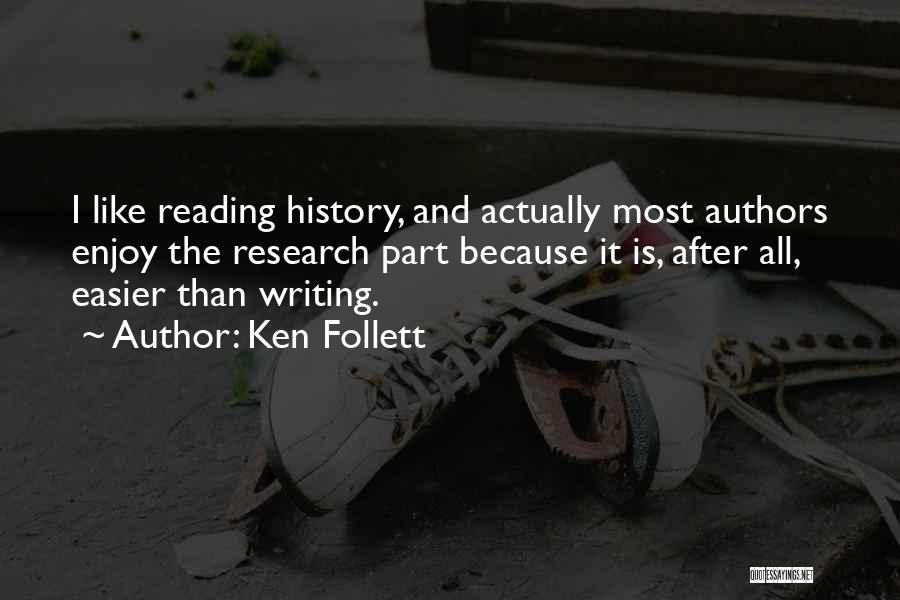 Ken Follett Quotes 1241711