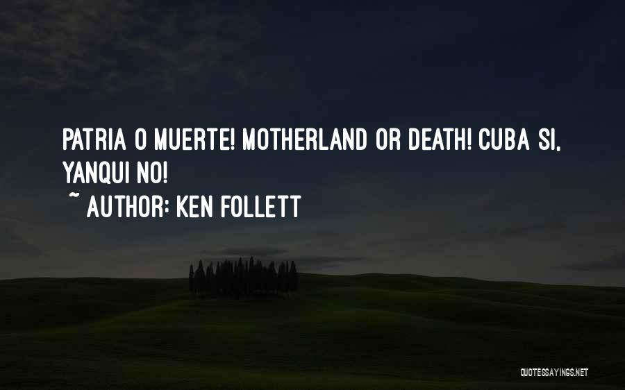 Ken Follett Quotes 1309163