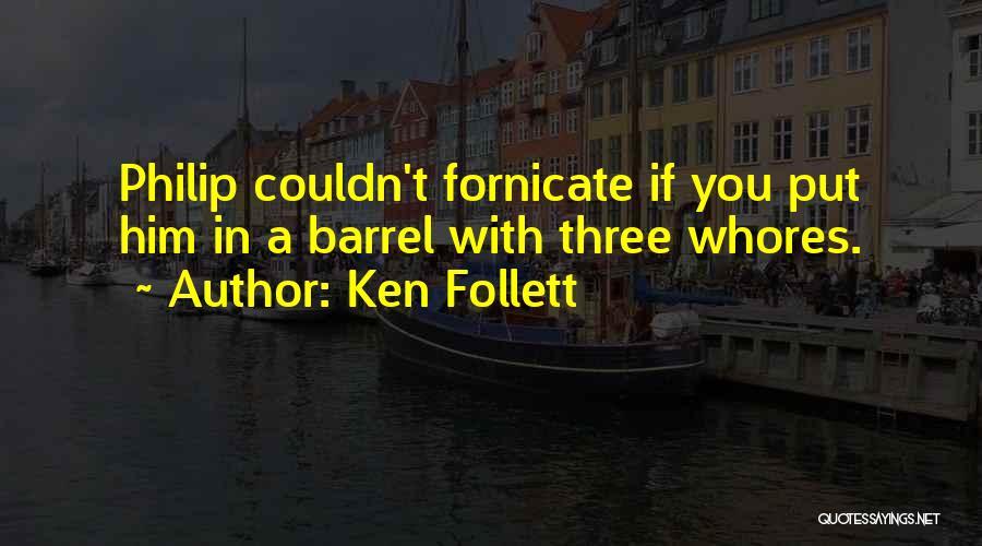 Ken Follett Quotes 1377232
